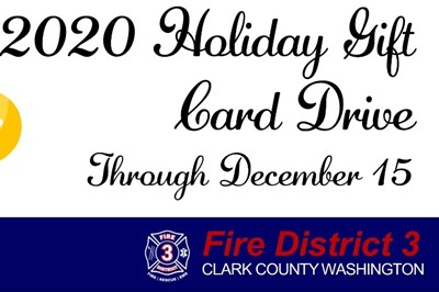 2020 holiday gift card drive through December 15. Fire District 3, Clark County Washington